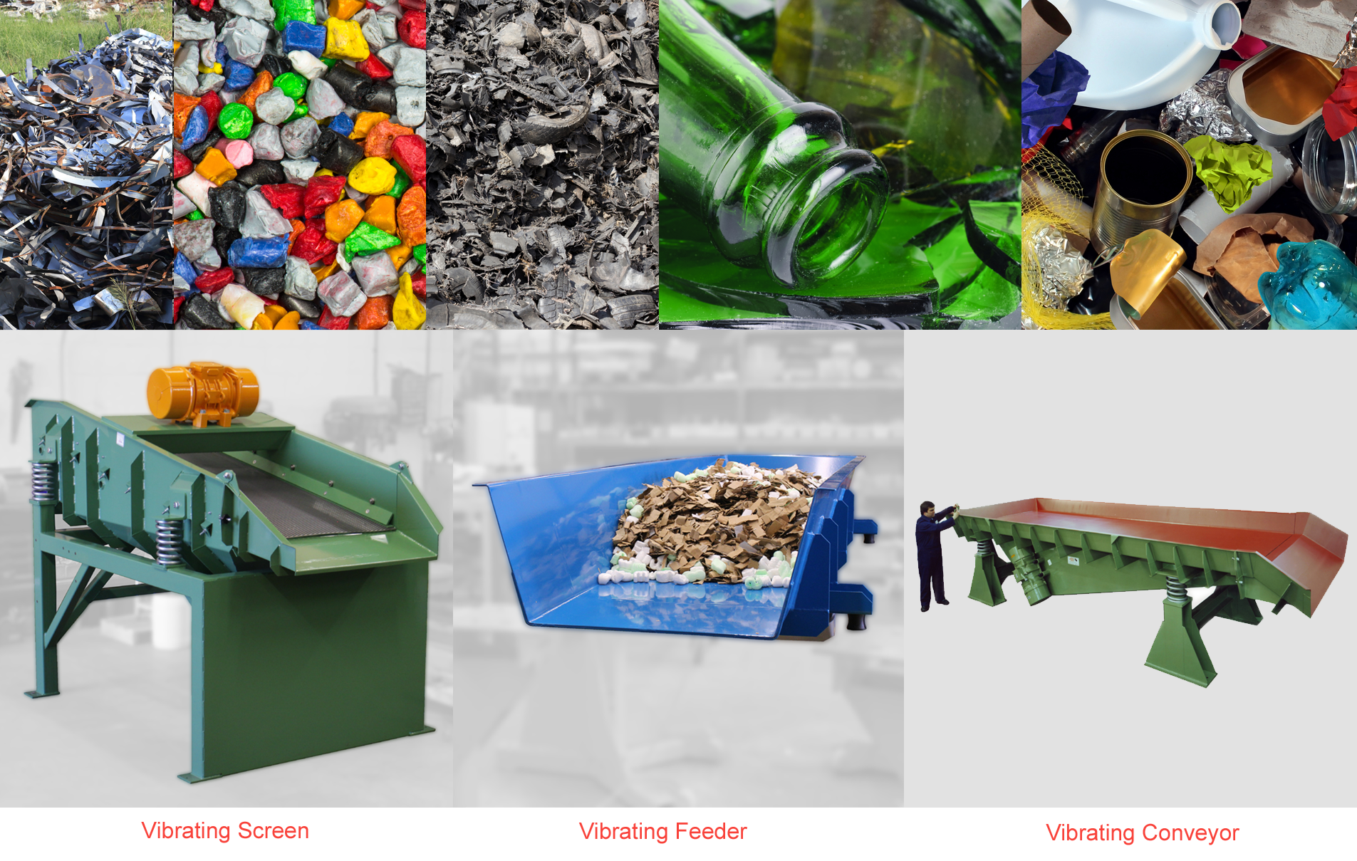 Handling recycled materials - plastics, glass, metals